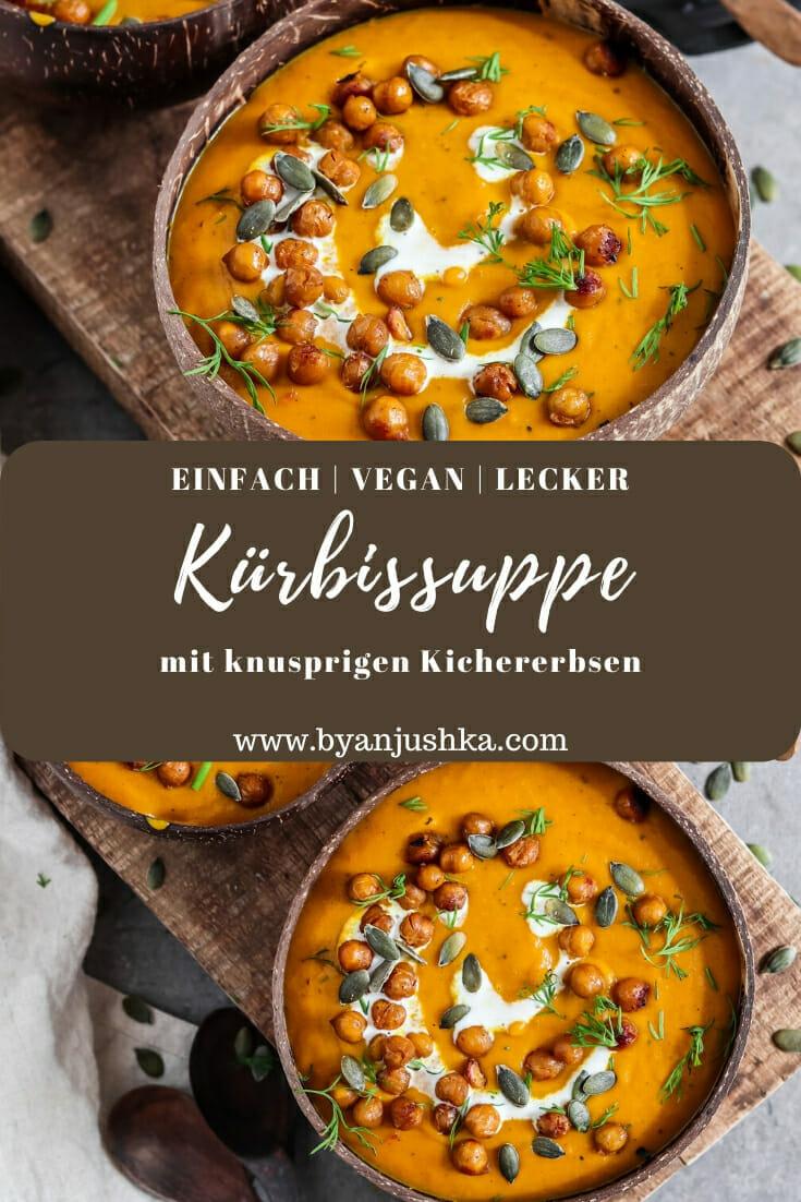 Vegane Kürbis Suppe mit knusprigen Kichererbsen. Pinterest Bild.