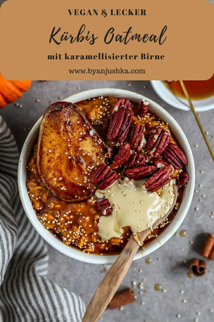Veganes Kürbis Oatmeal mit karamellisierter Birne. Pinterest Bild.