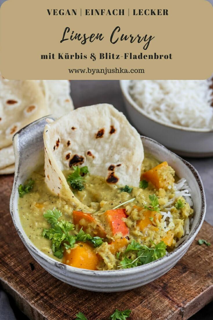 Veganes Linsen Curry mit Kürbis serviert in einer Schale mit Reis und selbst gemachten Fladenbrot. Pinterest Bild.
