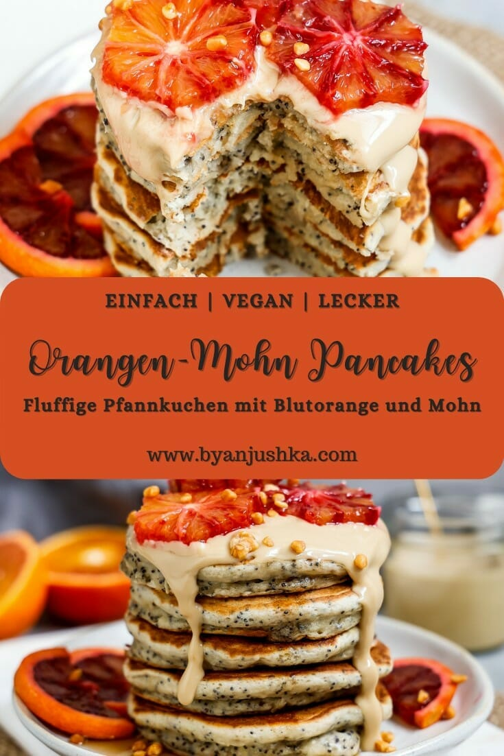 """Collage für das Rezept """"Vegane Orangen Mohn Pancakes"""" zum pinnen auf Pinterest"""