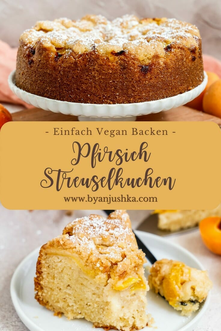 """Collage für das Rezept """"Veganer Pfirsich Streuselkuchen"""" zum teilen auf Pinterest"""